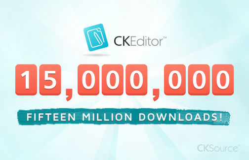 Celebrating 15 Million Downloads of CKEditor!