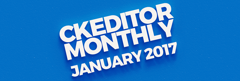 CKEditor monthly for January 2017 image