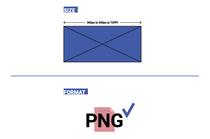 Logos must be 300 px to 500 px in PNG format.